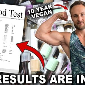 10 YEAR VEGAN FULL BLOOD TEST ANALYSIS WITH DOCTOR | AM I THRIVING OR NOT?