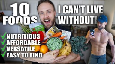 10 FOODS I CAN'T LIVE WITHOUT + RECIPE IDEAS
