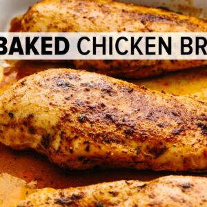 BAKED CHICKEN BREAST | juicy, tender, easy, and oh, so flavorful!