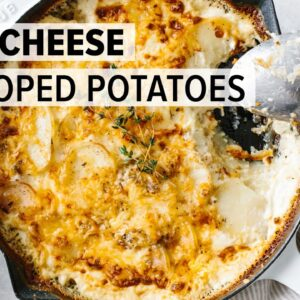 BEST EVER SCALLOPED POTATOES | four-cheese blend
