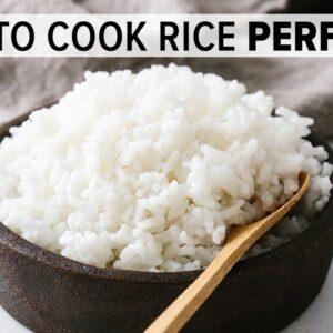 HOW TO COOK RICE (PERFECTLY) | + tips, meal prep and rice recipes