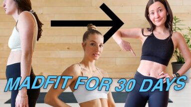 I tried MADFIT WORKOUTS FOR 30 DAYS & here's what happened...WOW!!!!