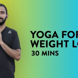 30 Mins Yoga for Weight Loss | 30 Mins Yoga | Yoga Workout | Weightloss Yoga |Yoga Routine|Cult Live