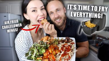 WE GOT AN AIR FRYER | LET'S FRY EVERYTHING!