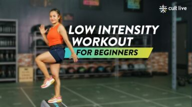 Low Intensity Workout For Beginners | Workout For Beginners | Workout Routine | Cult Live