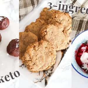 3 Ingredient Desserts | healthy, low carb, gluten free recipes