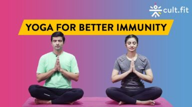 Yoga For Better Immunity | Yoga Routine | Yoga At Home | Yoga Routine For Beginners | Cult Fit