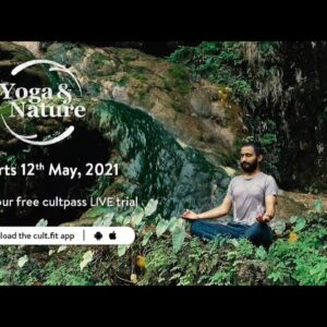 Yoga And Nature With Anil Kala | Starts 12th May | Cult Live