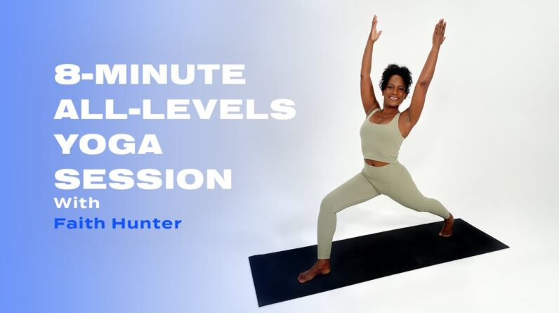 8-Minute All-Levels Yoga Workout With Faith Hunter