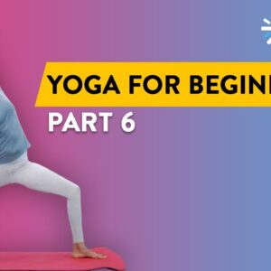 Yoga For Beginners: Part 6 | Yoga Routine | Yoga At Home | Yoga Routine For Beginners | Cult Fit