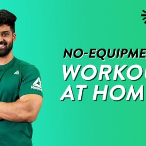 No Equipment Workout At Home | Full Body Workout Without Equipment | No Gym Cardio | Cult Fit