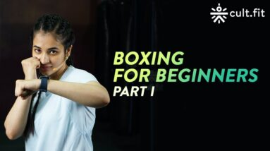 Boxing For Beginners Part 1 I Boxing Workout | At Home Boxing | Cardio Boxing Workout | Cult Fit