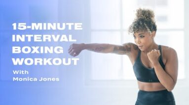 15-Minute Interval Boxing Workout With Monica Jones