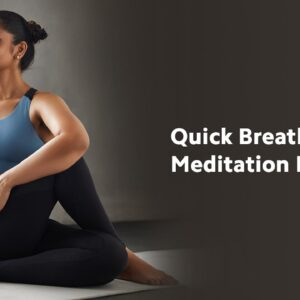 Quick Breathing And Meditation Routine | Deep Breathing Exercise | Meditation Routine Cult Fit