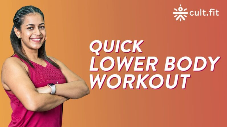 Lower Body Workout | Fat Burning Cardio Workout |Cardio Workout At Home|Belly Burn Workout |Cult Fit